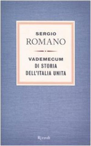 Vademecum di storia dell'Italia unita - Sergio Romano