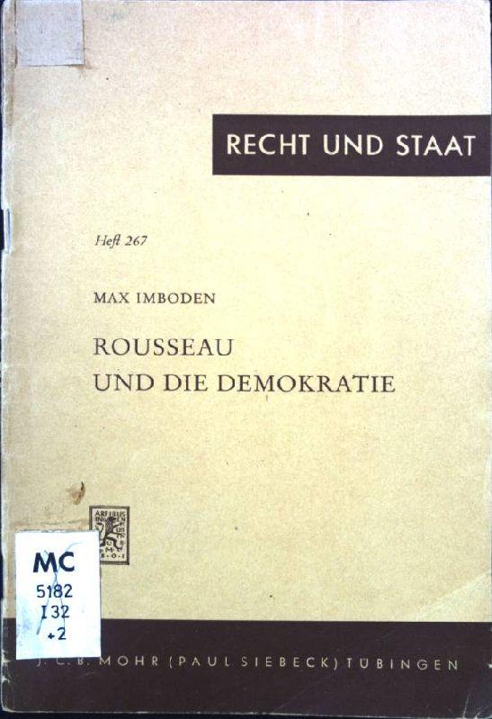 Rousseau und die Demokratie Recht und Staat,: Imboden, Max: