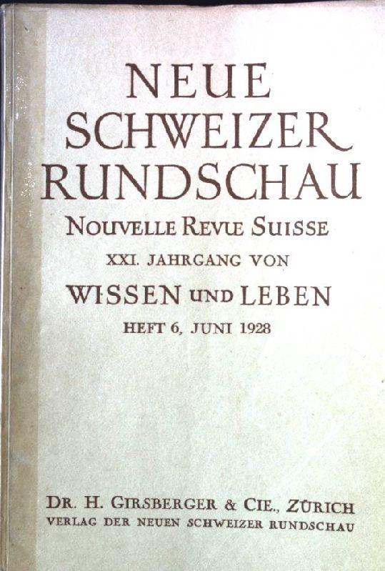 Geist und Politik: in - Neue Schweizer: Rychner, Max: