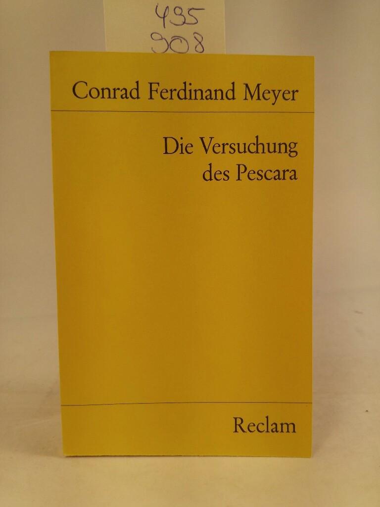 Die Versuchung des Pescara.: Conrad Ferdinand, Meyer:
