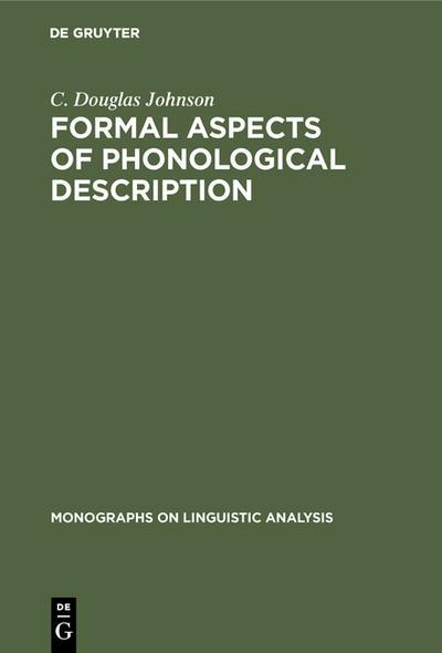 Formal Aspects of Phonological Description - C. Douglas Johnson