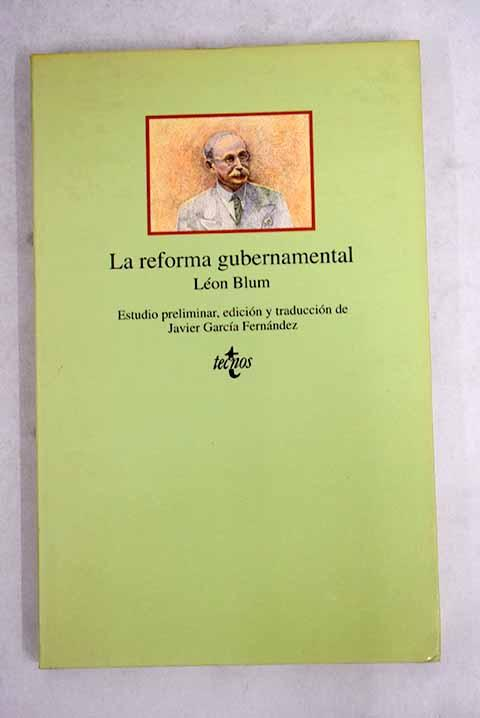 La reforma gubernamental - Blum, Léon
