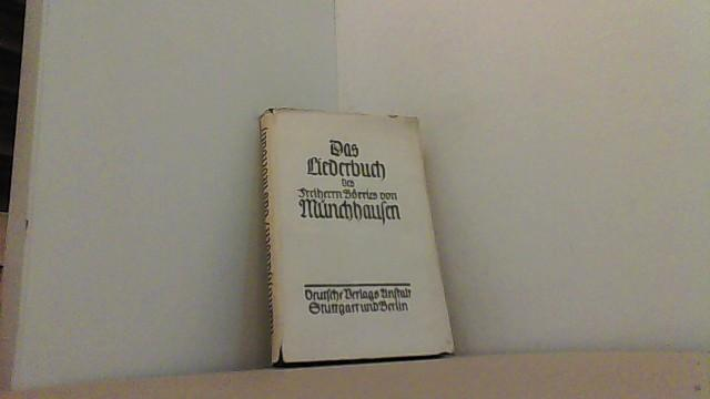 Das Liederbuch.: Münchhausen, Freiherr Börries