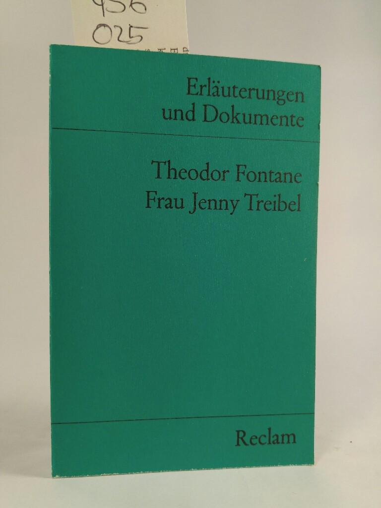 Erläuterungen und Dokumente zu Theodor Fontane: Frau Jenny Treibel: Erlauterungen Und Dokumente - Fontane Theodor und Walter (Herausgeber), Wagner