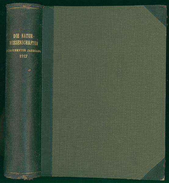 Die Naturwissenschaften. 15. Jahrgang. 1927. Wochenschrift für: Berliner, Arnold [Hrsg.]: