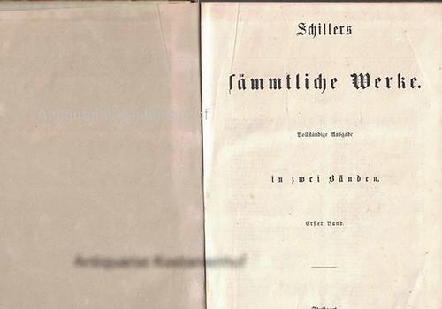 2 Bände. Schillers sämmtliche Werke, Vollständige Ausgabe: Schiller, Friedrich