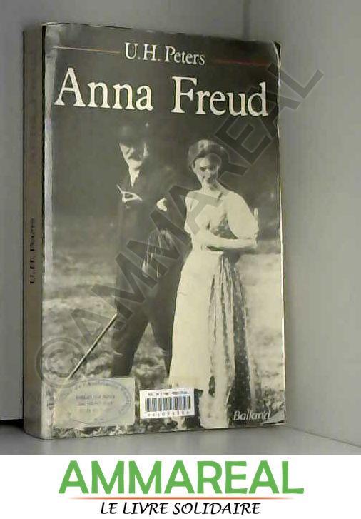 Anna Freud - Uwe-Henrik Peters