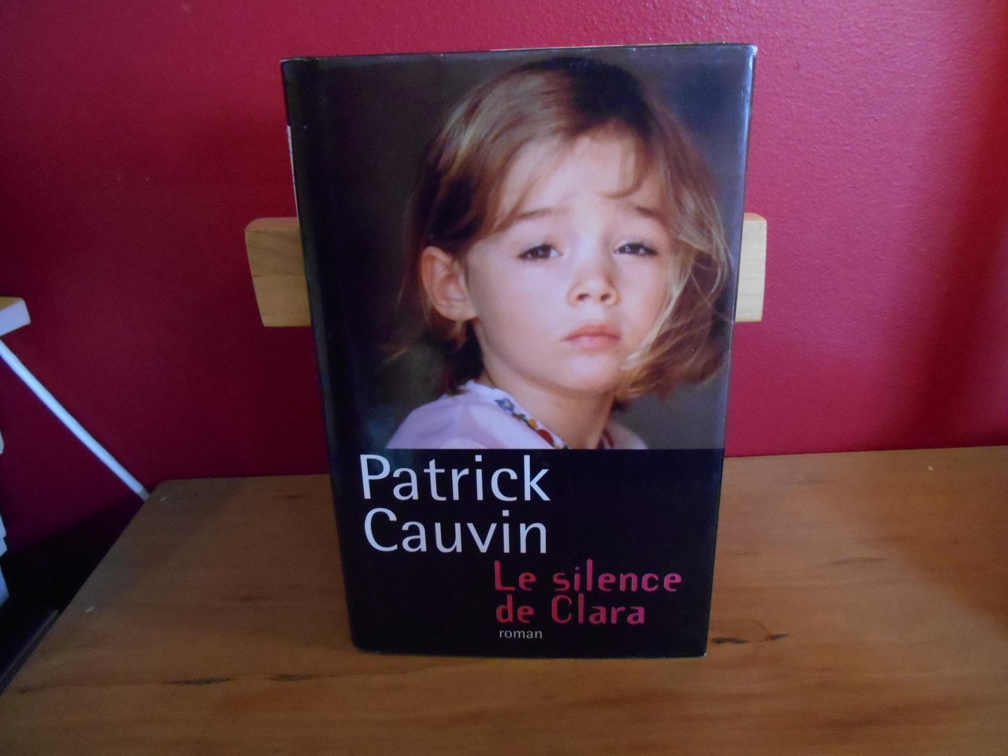 Le Silence De Clara - CAUVIN PATRICK