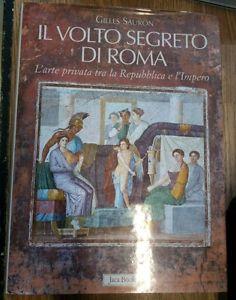 Il Volto Segreto Di Roma - Gilles Sauron