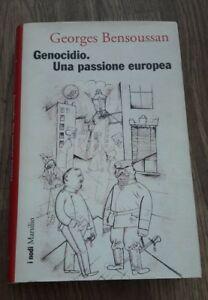Genocidio. Una Passione Europea - Georges Bensoussan