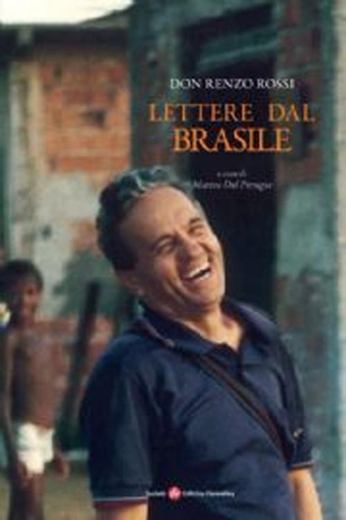 Lettere dal Brasile: Rossi Renzo