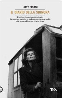 Il diario della signora - Pisani, Liaty