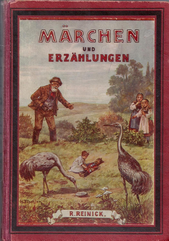 Märchen und Erzählungen - Erster und Zweiter: Reinick,Robert