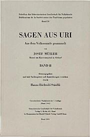 Sagen aus Uri; Teil: Bd. 2.: Hanns (Hg.) Bächtold-Stäubli