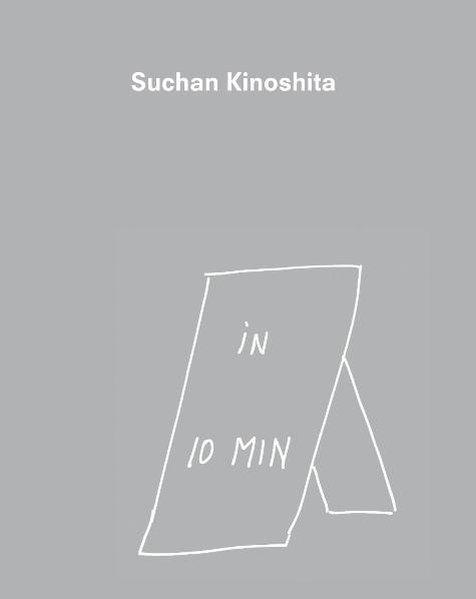 Suchan Kinoshita. In 10 Minuten. In 10 Minutes - Kinoshita, Suchan