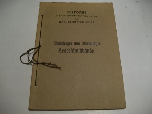 Bamberger und Nürnberger Lederschnittbände.: Geldner, Ferdinand