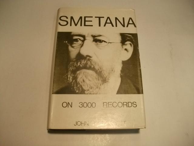 Smetana on 3000 records.: Bennett, John R.
