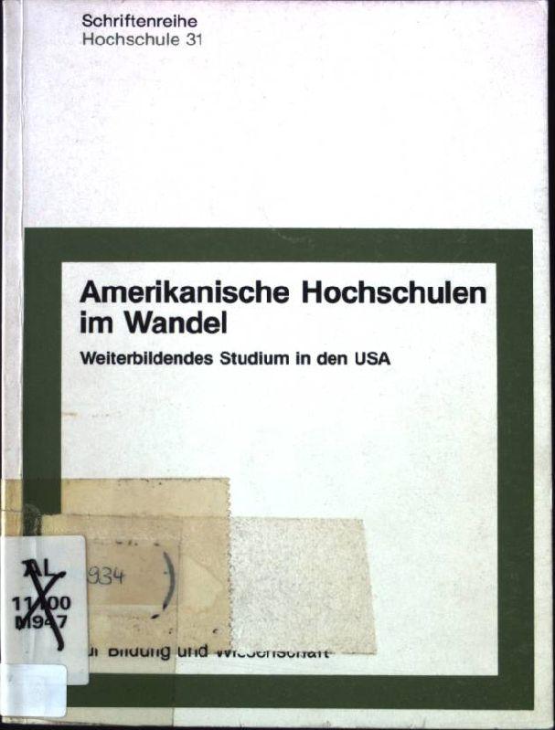 Amerikanische Hochschulen im Wandel : weiterbildendes Studium: Hermann Muller-Sorge