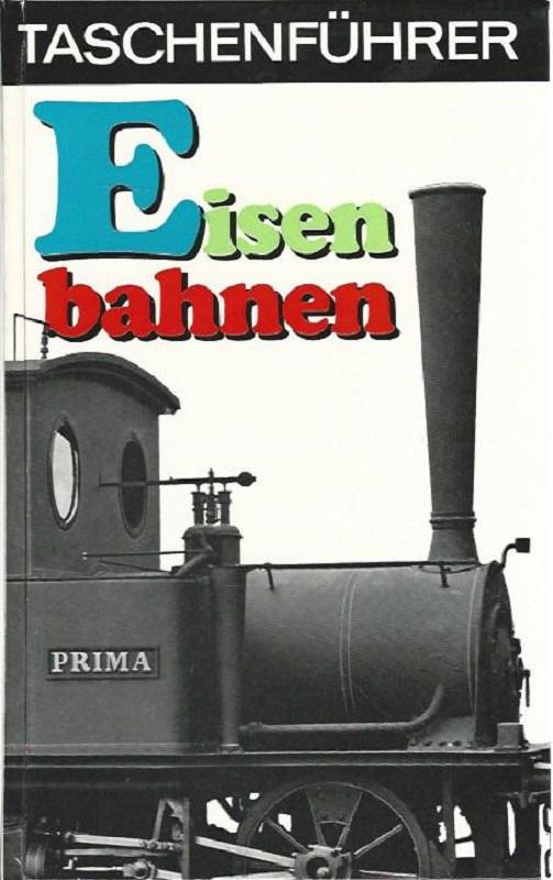 Eisenbahnen. Taschenführer.: Born, Erhard: