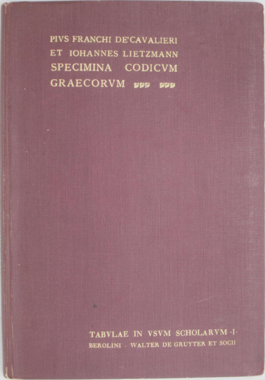 Specimina Codicum Graecorum Vaticanorum - Franchi De Cavalieri, Pio & Johannes Lietzmann