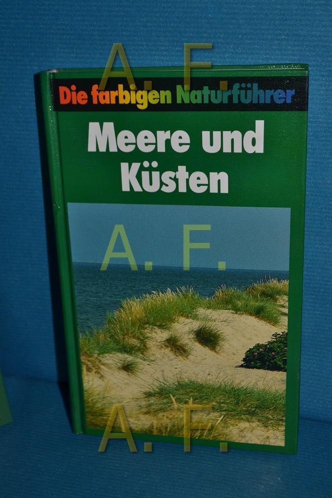 Meere und Küsten : zur Ökologie mariner: Steinbach, Gunter [Herausgeber]