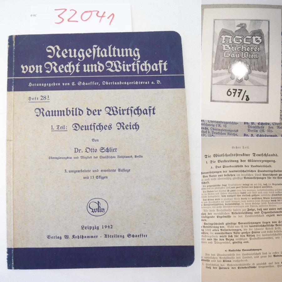 Raumbild der Wirtschaft, 1. Teil: Deutsches Reich.: Otto Schlier: