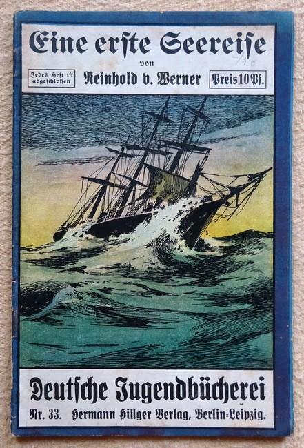 Eine erste Seereise: Werner, Reinhold von