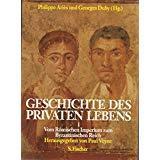 Geschichte des privaten Lebens, Bd.1, Vom Römischen: Aries, Philippe, Georges