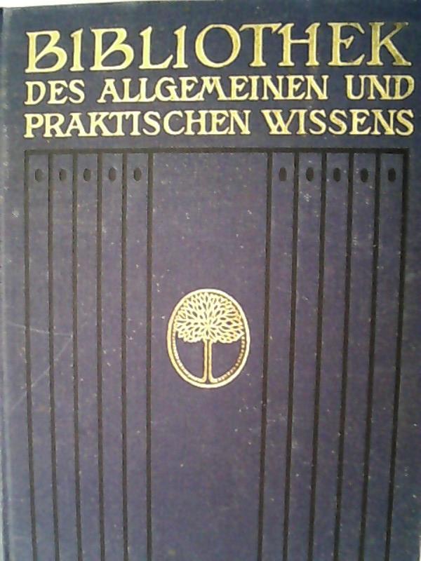 Bibliothek allgemeinen und praktischen Wissens / Vierter: Emanuel, Müller-Baden,