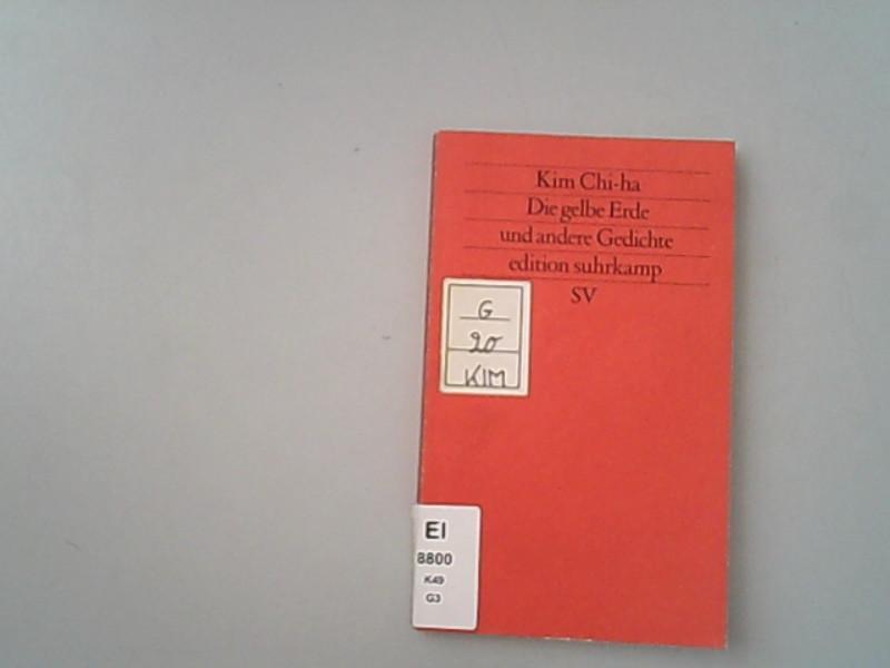 Die gelbe Erde und andere Gedichte.: Kim Chi Ha,