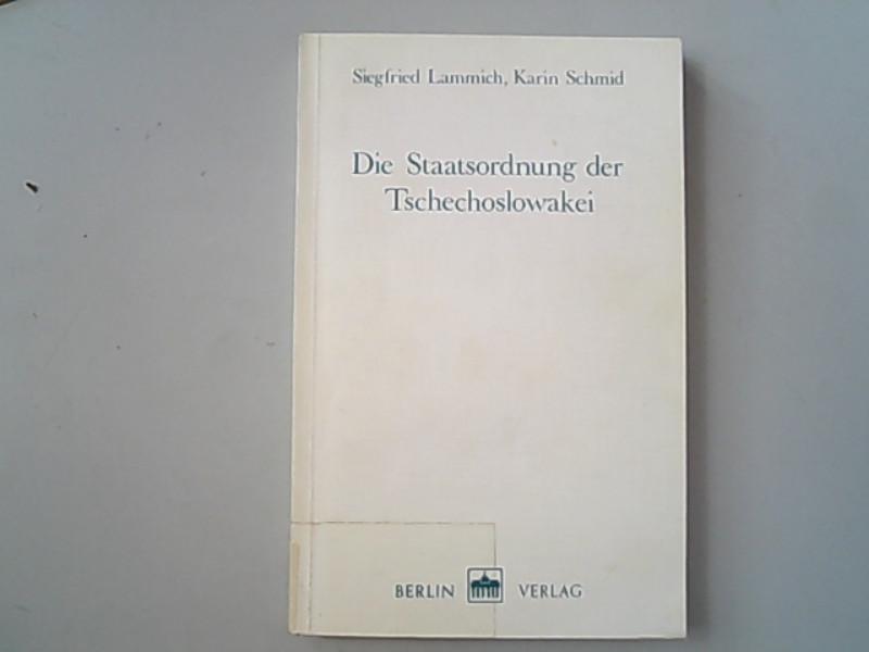 Die Staatsordnung der Tschechoslowakei.(Die Gesetzgebung der Sozialistischen: Lammich, Siegfried, Karin