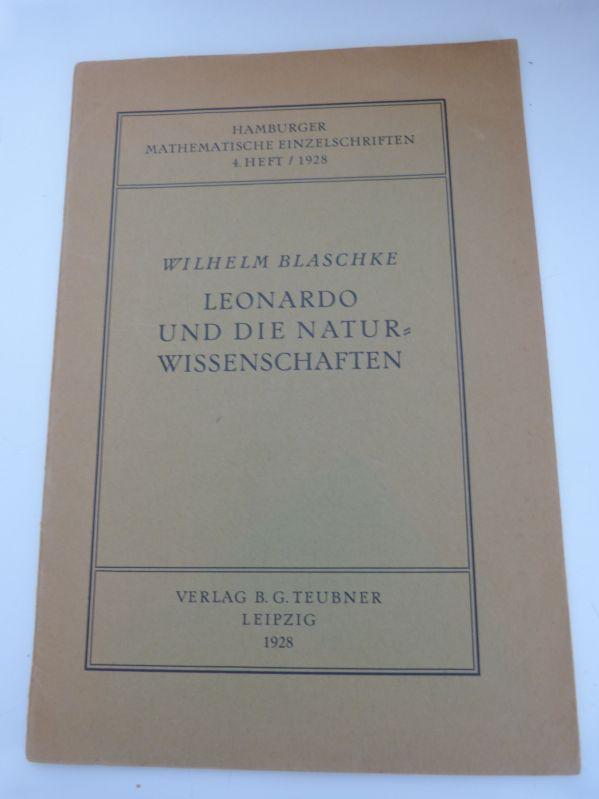Leonardo und die Naturwissenschaften. (= Sonderdr. aus: Blaschke, Wilhelm,