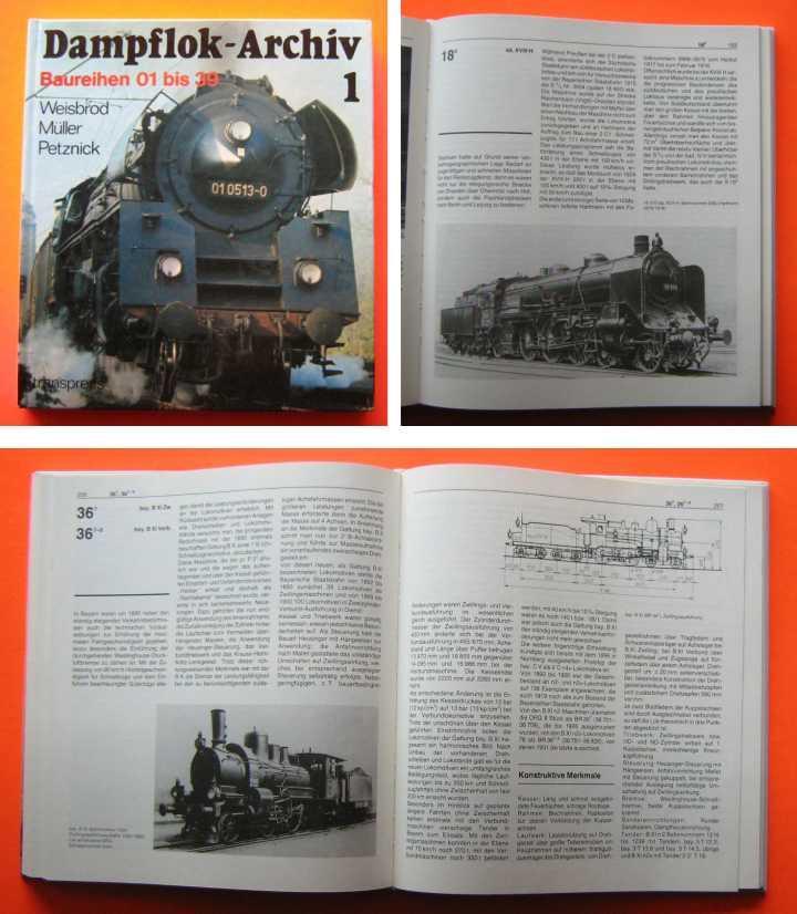Dampflok-Archiv 1. Baureihen 01 bis 39. 5te: Autor / Editor:
