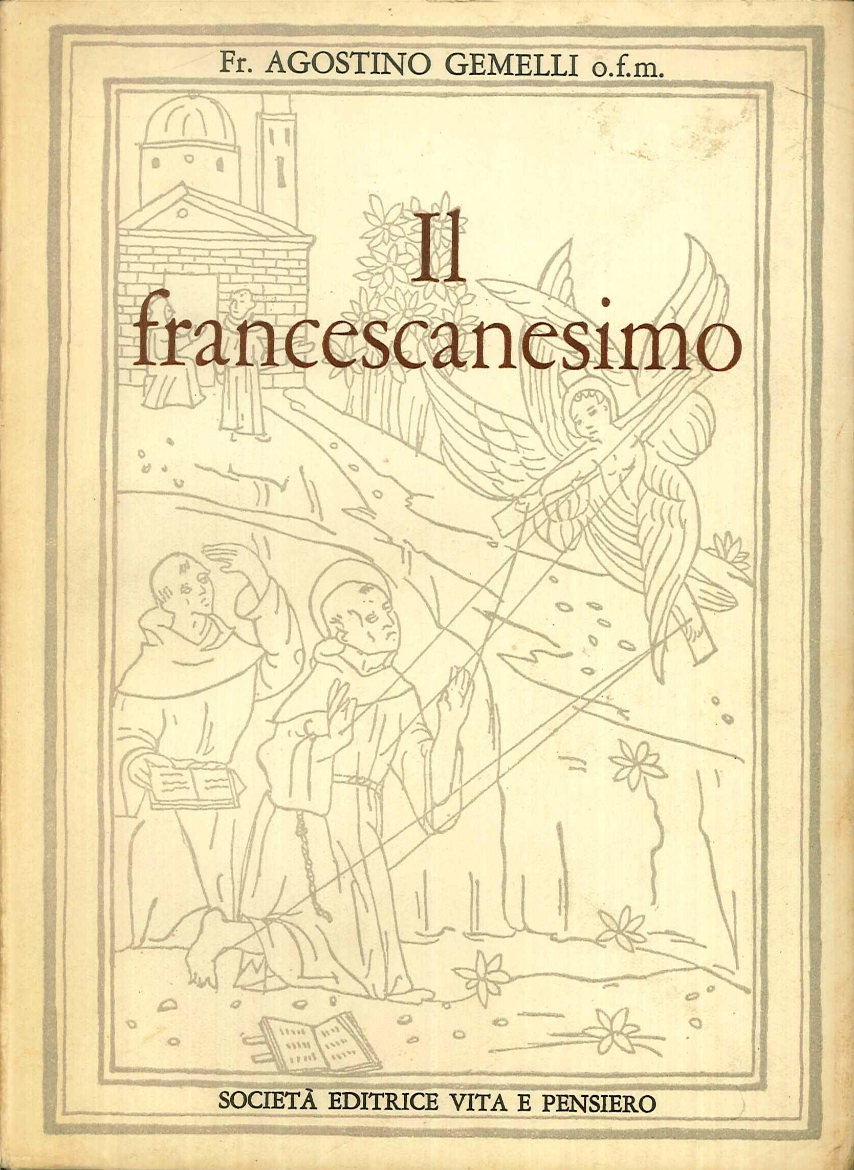 Il Francescanesimo: Fr Agostino Gemelli