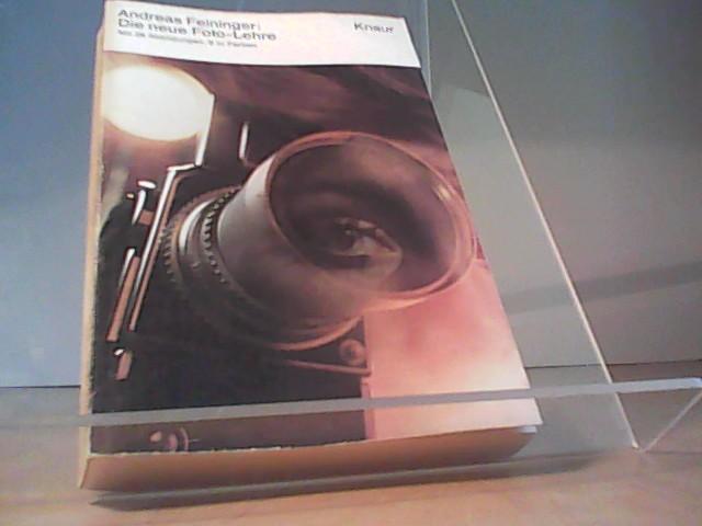 Die neue Foto-Lehre: Feininger Andreas: