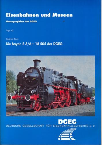Die bayer. S 3/6 - 18 505: Baum, Siegfried