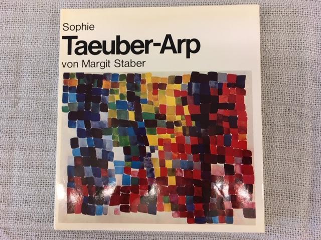 Sophie Taeuber-Arp - Staber, Margrit