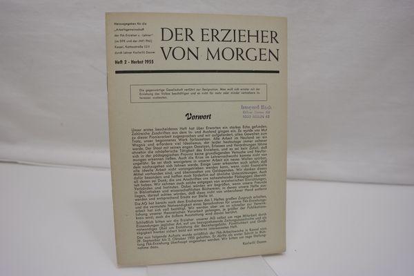 Der Erzieher von Morgen, Heft 2, Frühjahr: Damm, Karlwilli (Hrsg.):