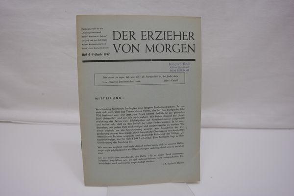Der Erzieher von Morgen, Heft 4, Frühjahr: Damm, Karlwilli (Hrsg.):