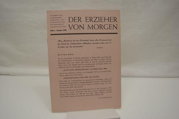 Der Erzieher von Morgen, Heft 6, Sommer: Damm, Karlwilli (Hrsg.):