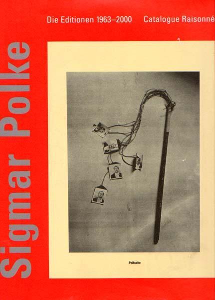 Die Editionen 1963 - 2000. Catalogue Raisonné.: Polke, Sigmar: