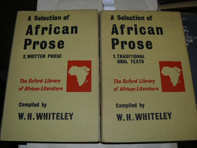 A selection African prose. Vol. I: Traditional: WHITELEY W. H.