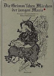 Die Grimm'schen Märchen der jungen Marie : Marie (Mitwirkender) Hassenpflug