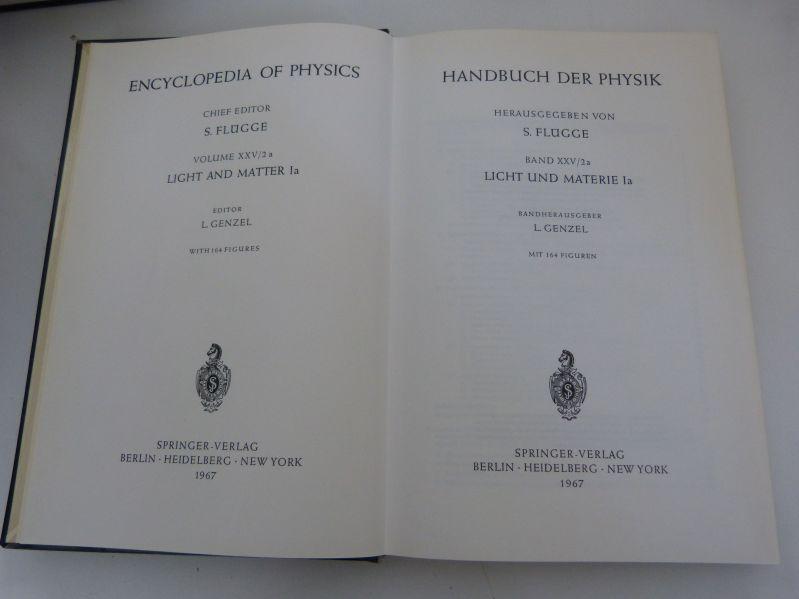Handbuch der Physik, Bd. XXV/2a. Licht und: Flügge, S. [Hrsg.],