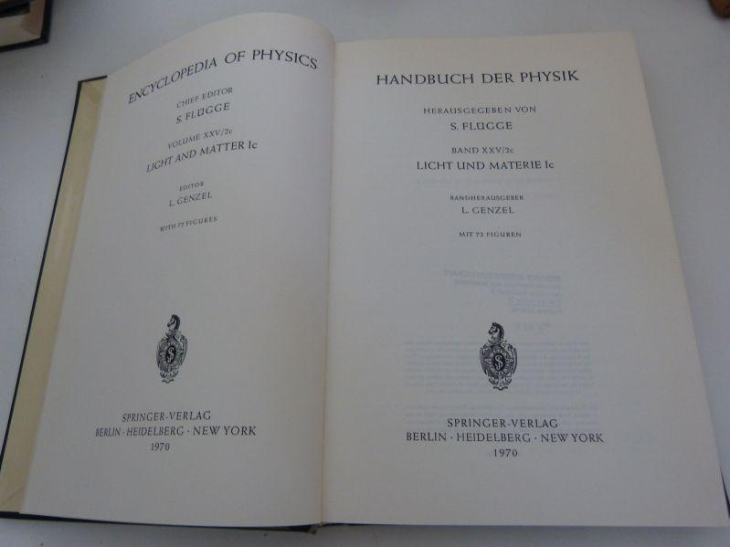 Handbuch der Physik, Bd. XXV/2c: Licht und: Flügge, S. [Hrsg.],