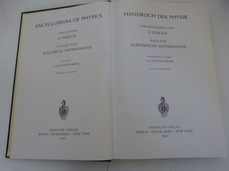 Handbuch der Physik, Bd. XXIII: Elektrische Instrumente.: Flügge, S. [Hrsg.],
