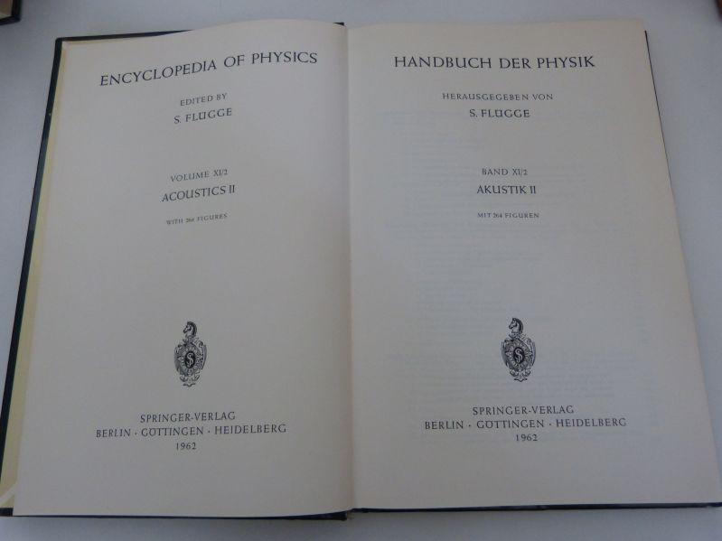Handbuch der Physik, Bd. XI/2. Akustik II.: Flügge, S. [Hrsg.],