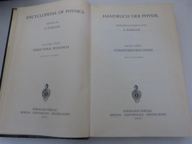 Handbuch der Physik, Bd. XXXII: Strukturforschung. (=: Flügge, S. [Hrsg.],