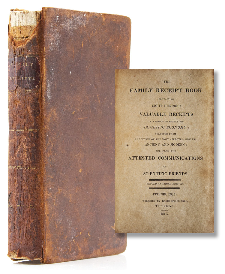 The Family Receipt Book containing Eight Hundred: Cookery)