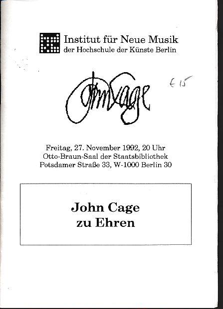 John Cage zu Ehren. Institut für Neue: Cage, John: